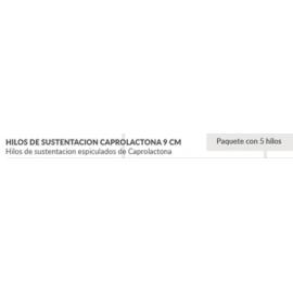 HILOS DE SUSTENTACION CAPROLACTONA 9 CM